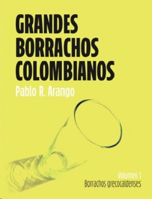 Grandes borrachos colombianos