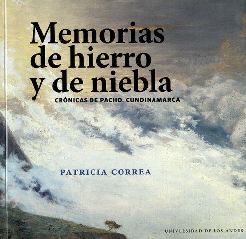 Memorias de hierro y de niebla
