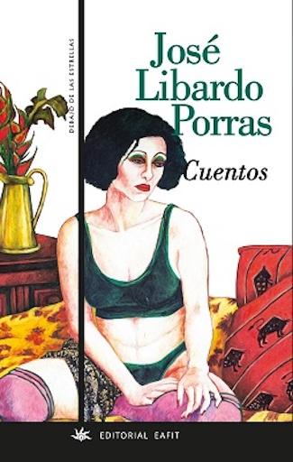 Cuentos Jose Libardo Porras