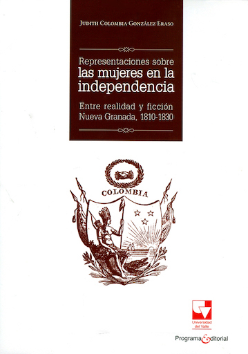 Representaciones sobre las mujeres en la independencia