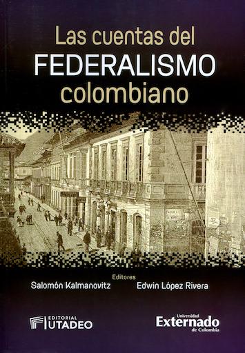 Las cuentas del federalismo colombiano