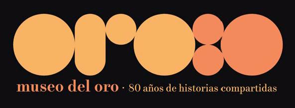 Logo Museo del Oro: 80 años de historias compartidas. Diseño: Kilka.