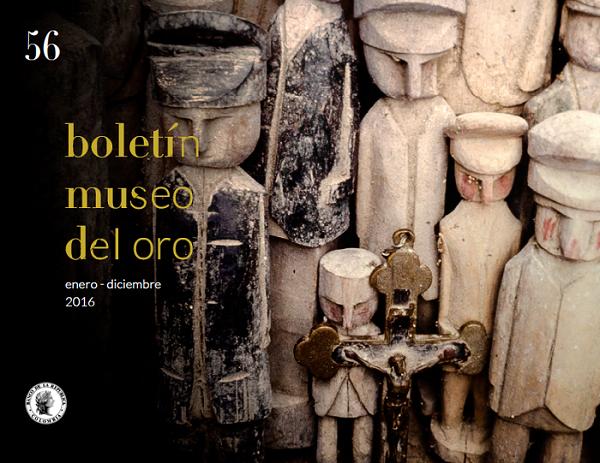 Portada Boletín Museo del Oro No. 56