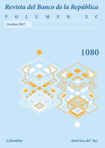 Revista Banco de la República, volumen 1080 de octubre de 2017
