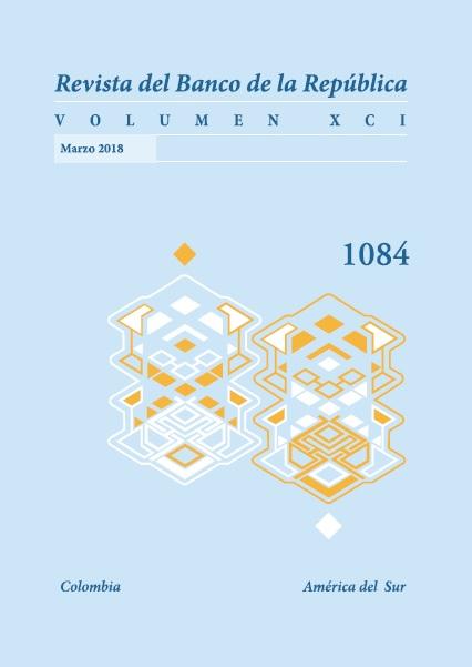 Revista Banco de la República, volumen 1084 de marzo 2018